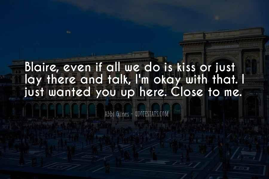Just Kiss Me Quotes #868361