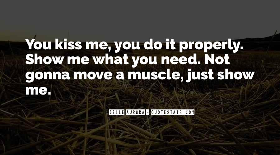 Just Kiss Me Quotes #927975