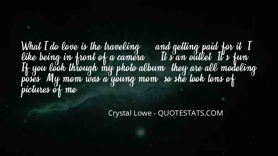 Just Like A Mom To Me Quotes #105079