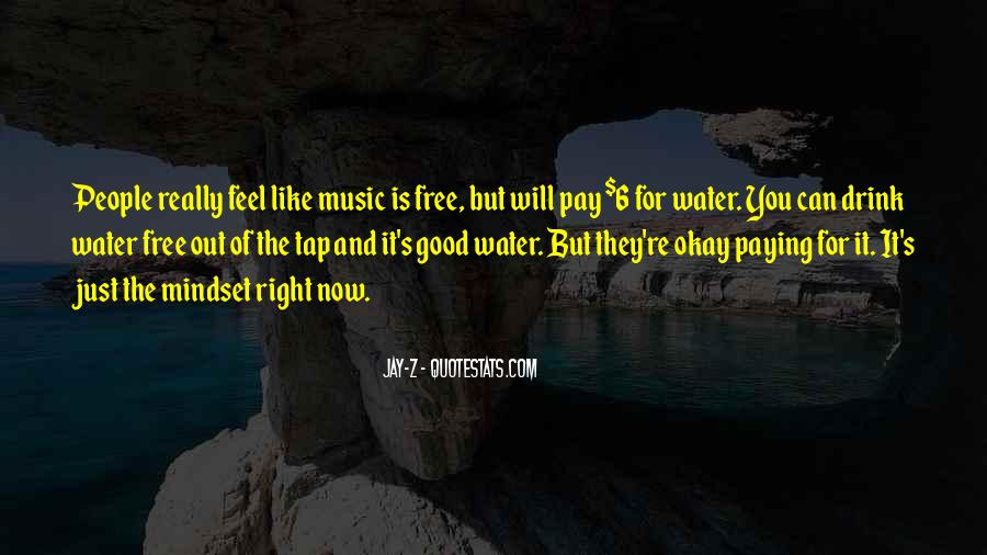 Just Like Water Quotes #1097158