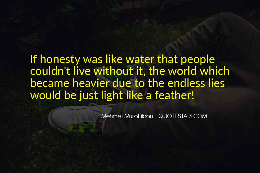 Just Like Water Quotes #598378