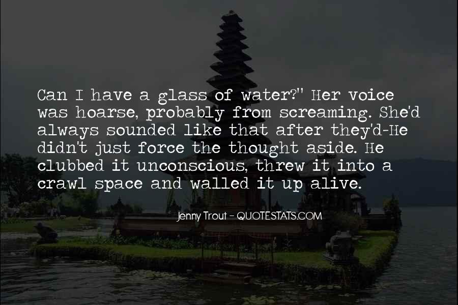 Just Like Water Quotes #74609