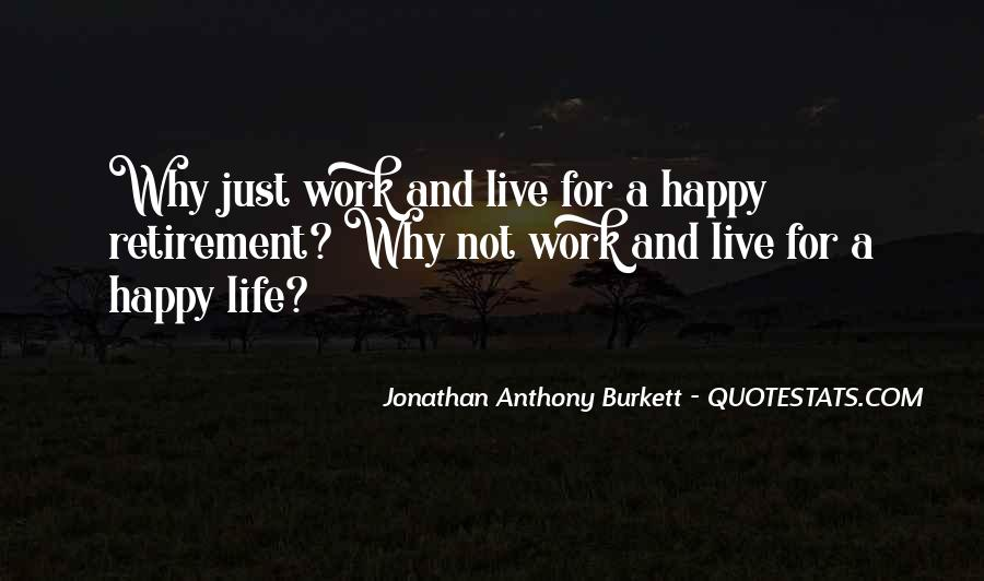 Just Live Happy Quotes #1314198