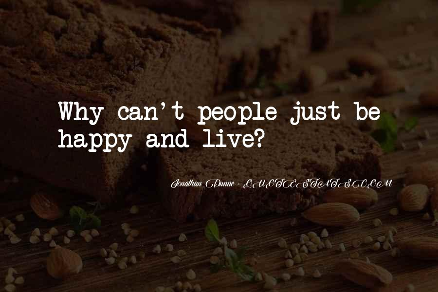 Just Live Happy Quotes #1558706