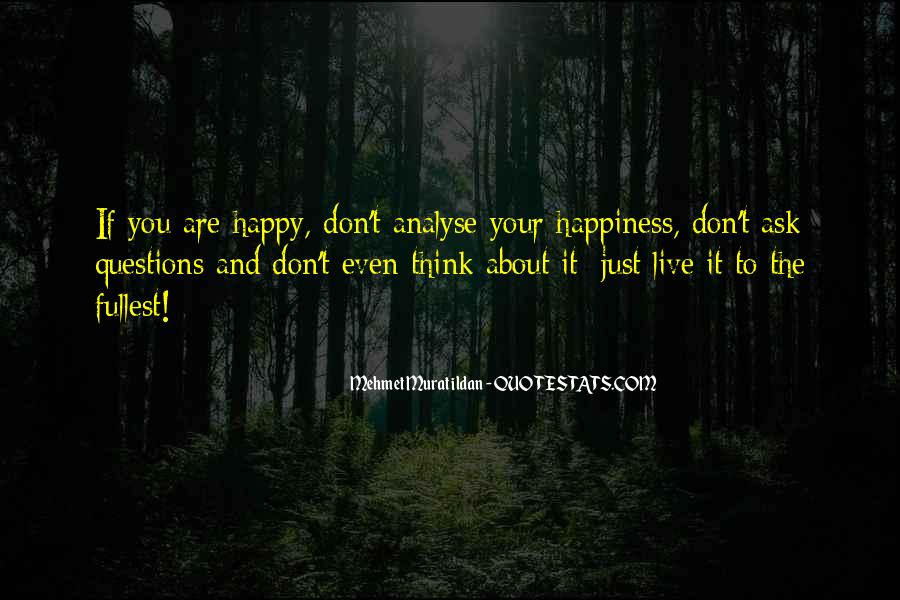 Just Live Happy Quotes #1735523