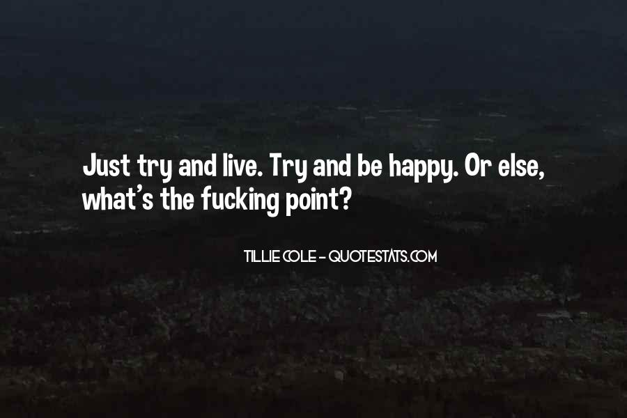 Just Live Happy Quotes #1835928