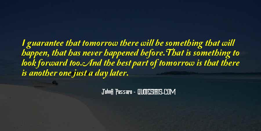 Just Look Forward Quotes #1091447
