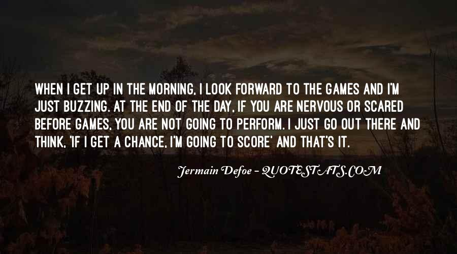 Just Look Forward Quotes #1194986