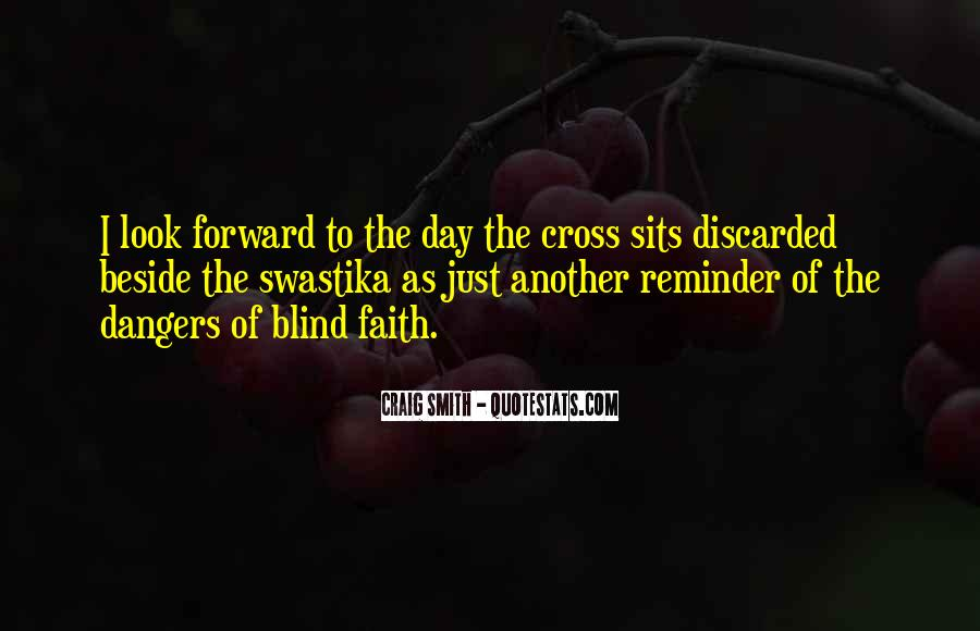 Just Look Forward Quotes #1244723
