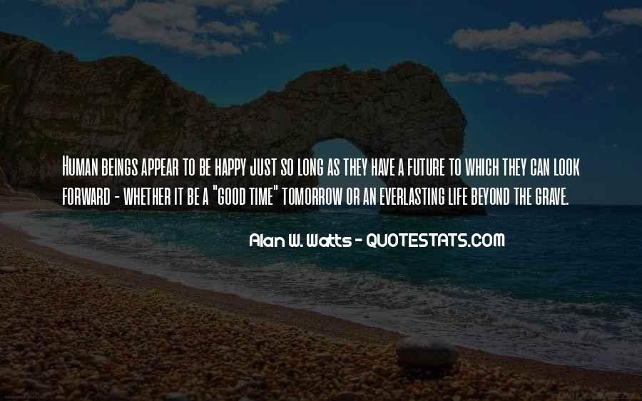 Just Look Forward Quotes #1460696