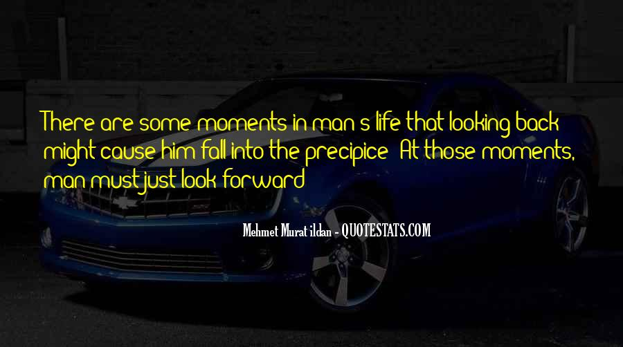 Just Look Forward Quotes #1483063