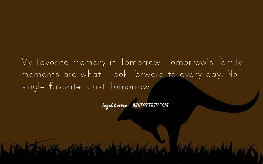 Just Look Forward Quotes #34610