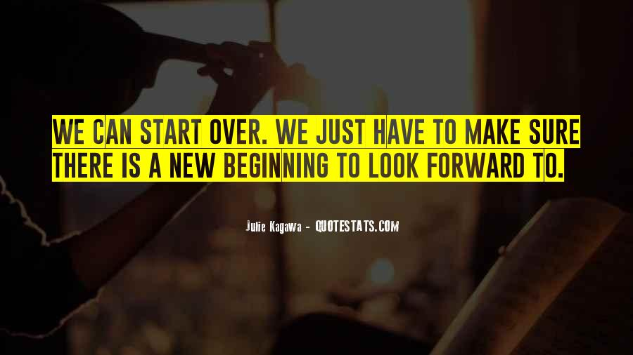 Just Look Forward Quotes #600857