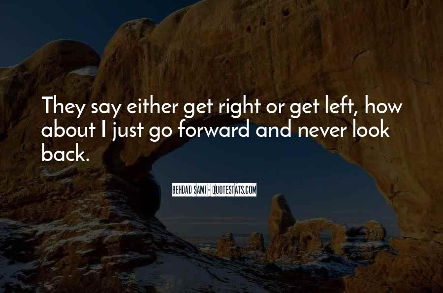 Just Look Forward Quotes #621212