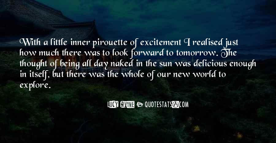 Just Look Forward Quotes #633120