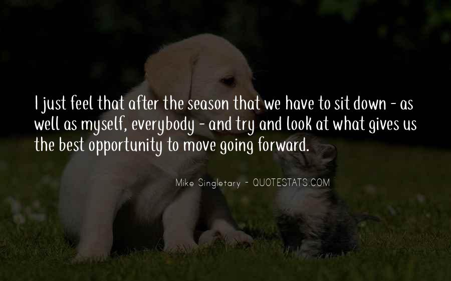 Just Look Forward Quotes #83680