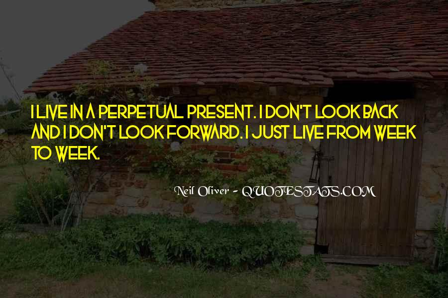 Just Look Forward Quotes #943293