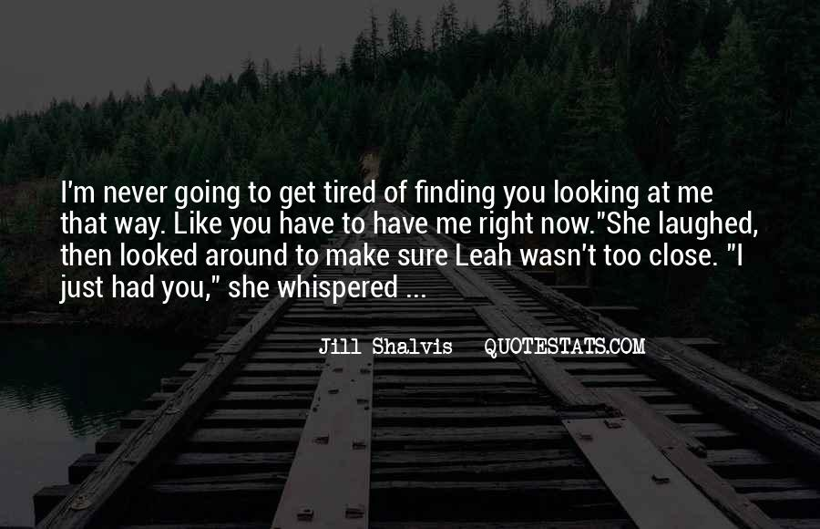 Just Looking At You Quotes #23121