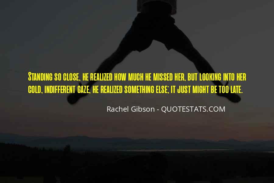 Just Missed Quotes #1145591