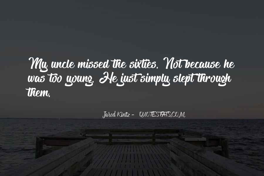 Just Missed Quotes #1225820