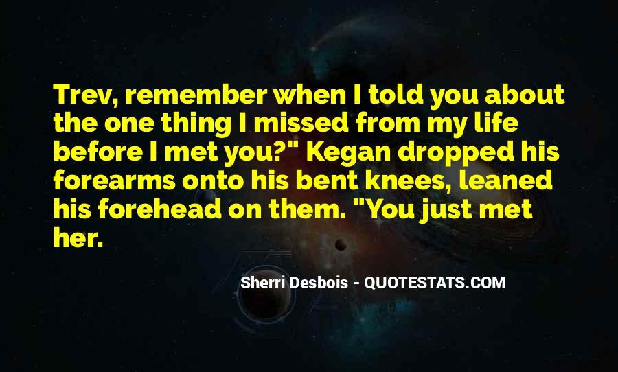 Just Missed Quotes #203909