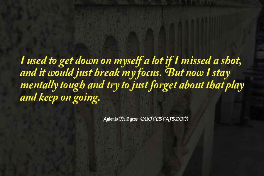 Just Missed Quotes #310081
