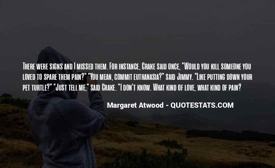Just Missed Quotes #519480