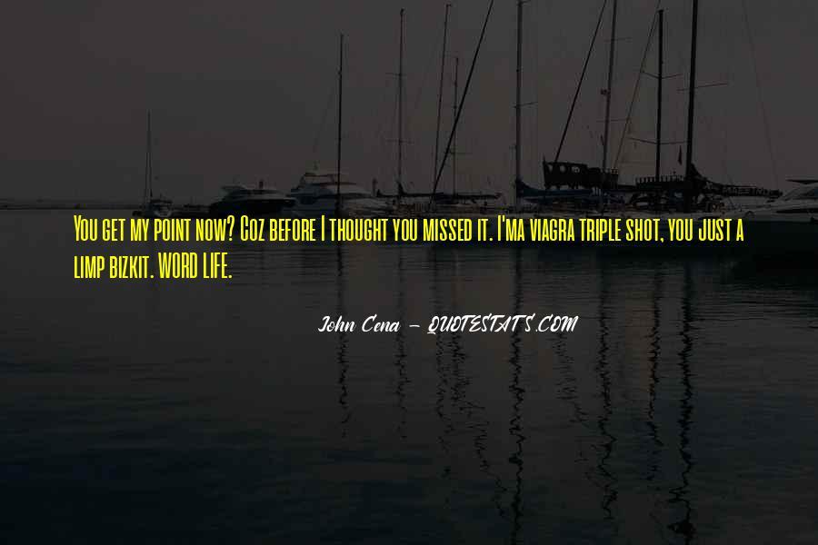 Just Missed Quotes #837351