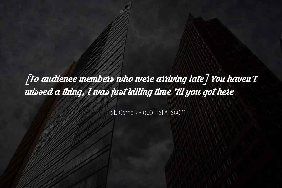 Just Missed Quotes #952004
