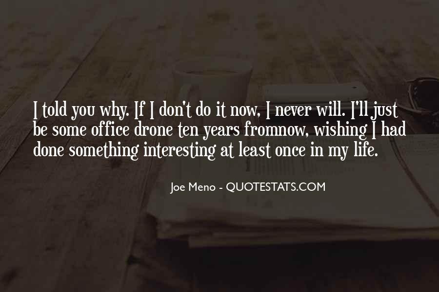 Just Once In My Life Quotes #1091673