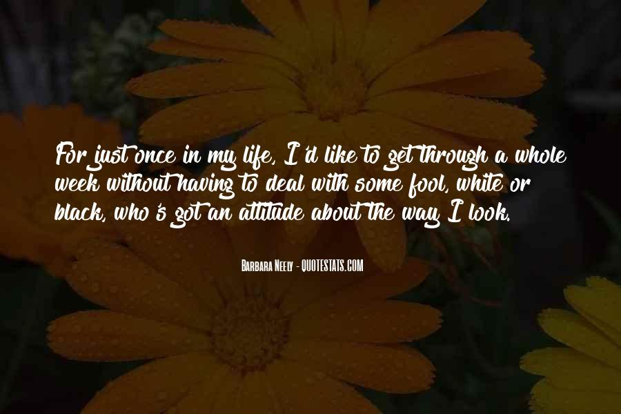 Just Once In My Life Quotes #1159059