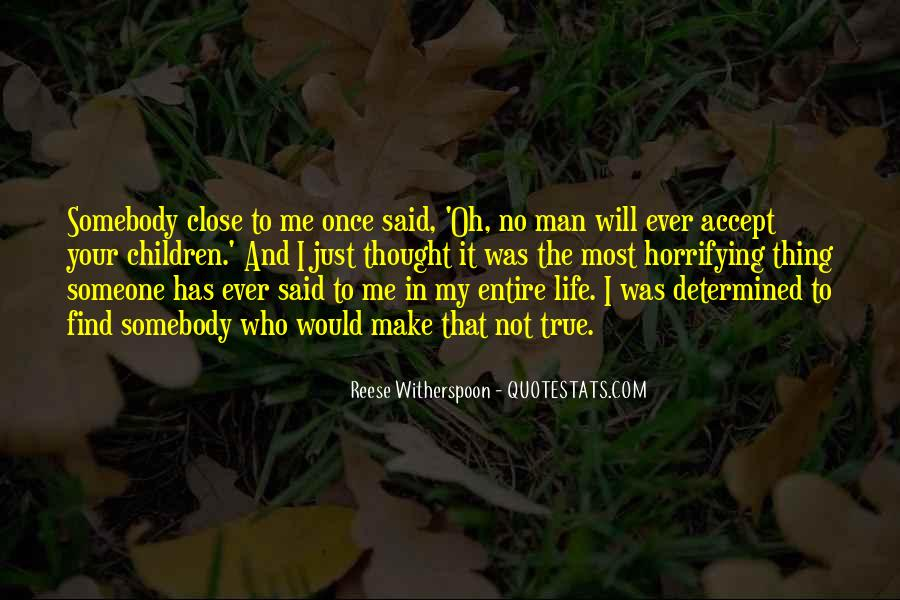 Just Once In My Life Quotes #1170542
