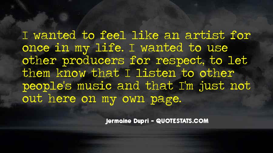 Just Once In My Life Quotes #1244686