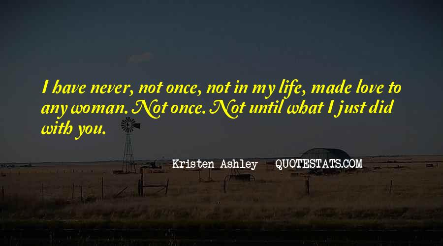 Top 43 Just Once In My Life Quotes Famous Quotes Sayings About