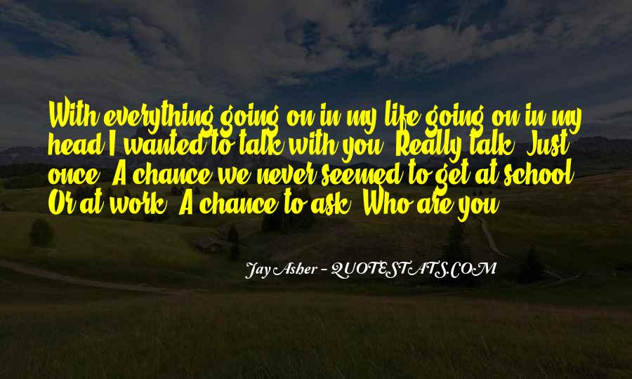 Just Once In My Life Quotes #1608970