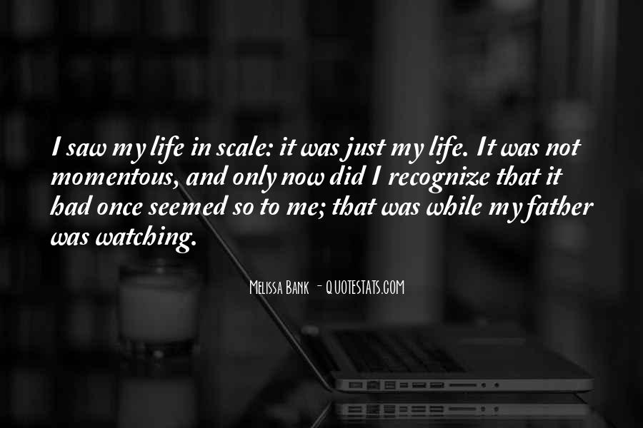 Just Once In My Life Quotes #1629121