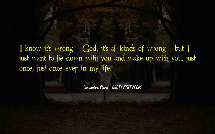 Just Once In My Life Quotes #529878