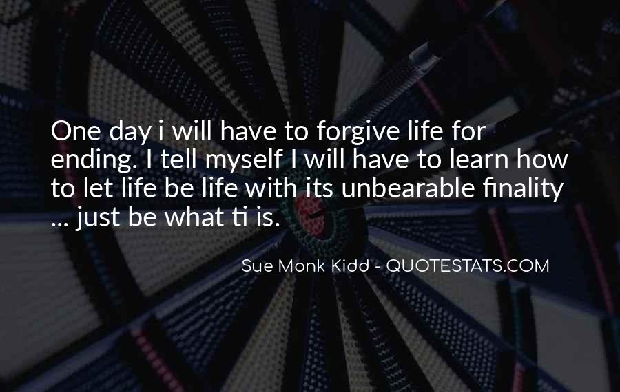 Just One Life Quotes #112495