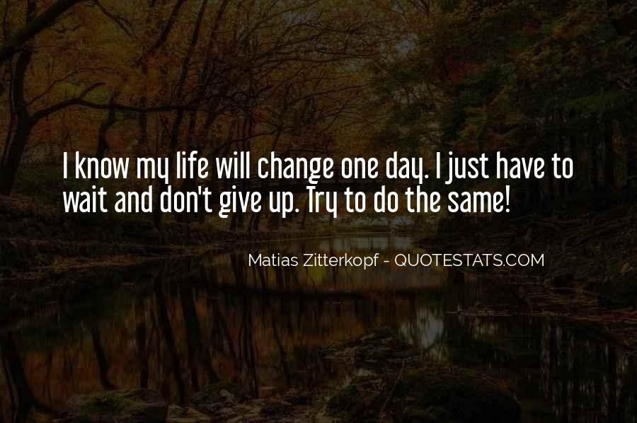 Just One Life Quotes #138045