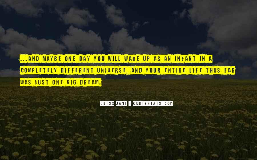 Just One Life Quotes #44368