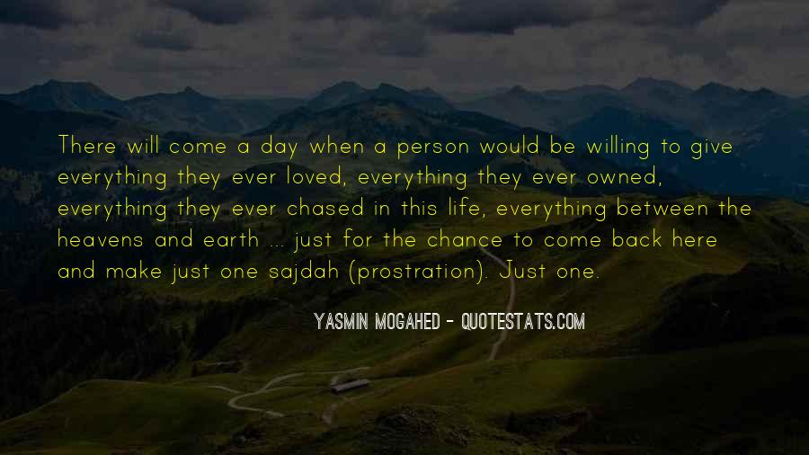 Just One Life Quotes #54574