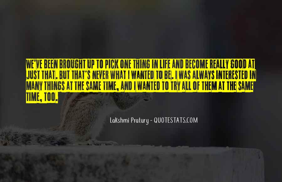 Just One Life Quotes #60076