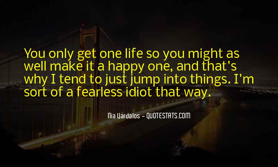 Just One Life Quotes #67802