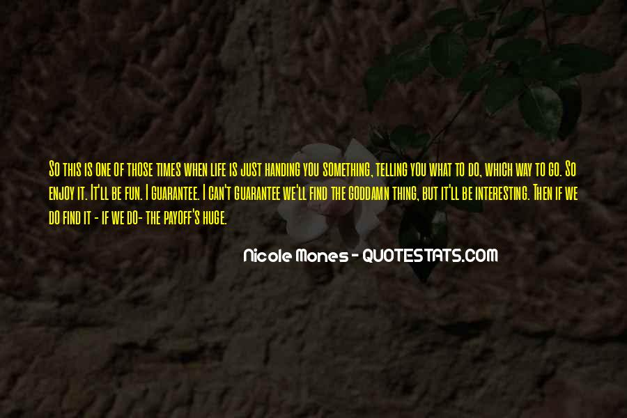Just One Life Quotes #89264