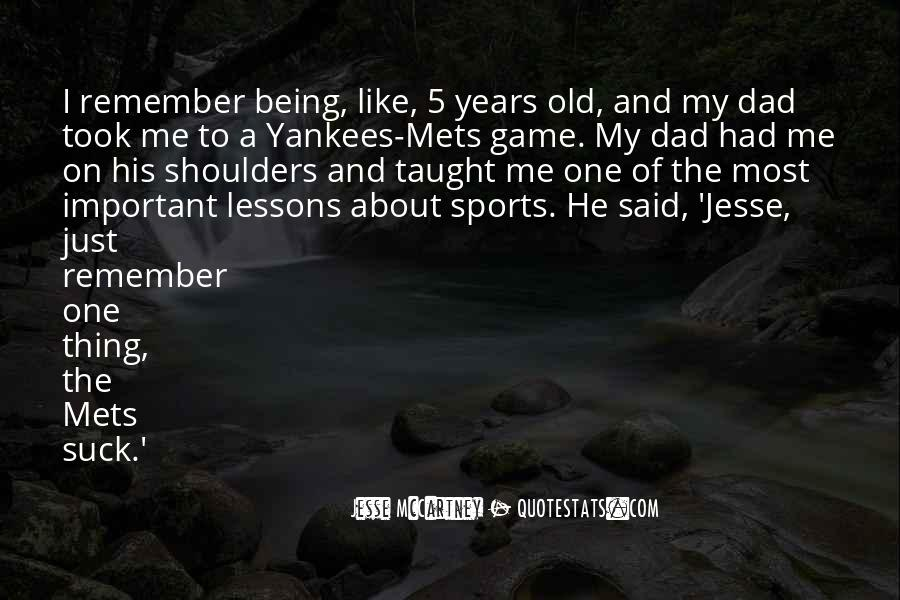 Just Remember One Thing Quotes #1101656