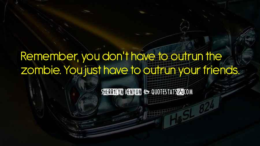 Just Remember Quotes #16684