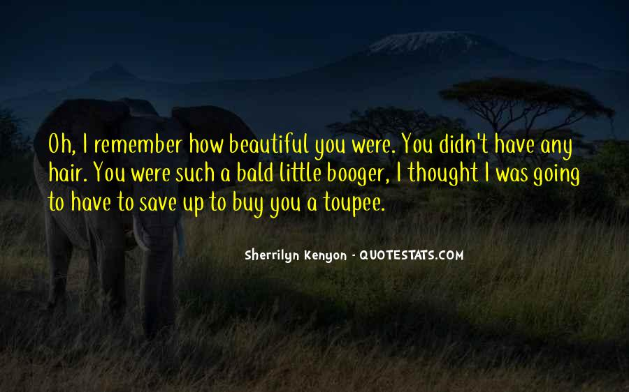 Just Remember You're Beautiful Quotes #28711