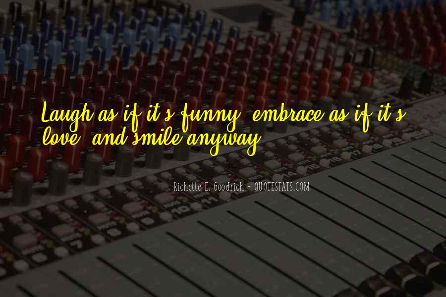 Just Smile Funny Quotes #328531