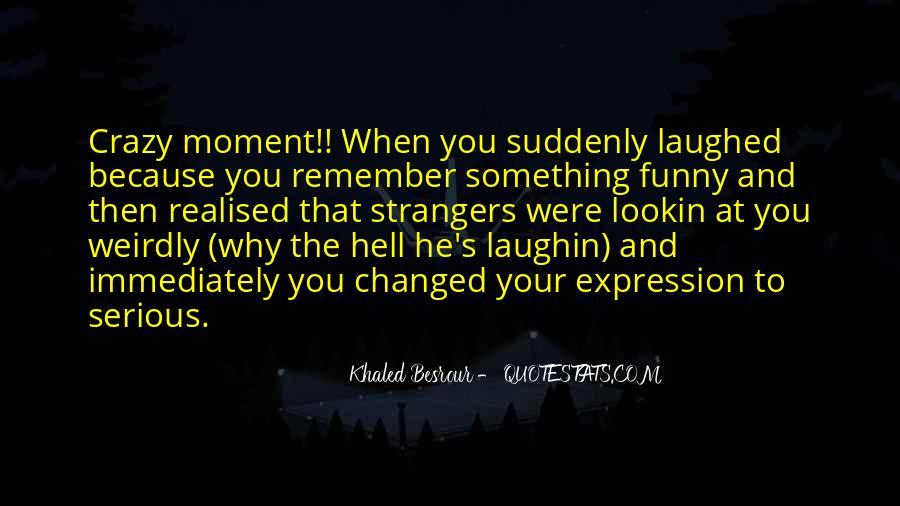 Just Smile Funny Quotes #449845