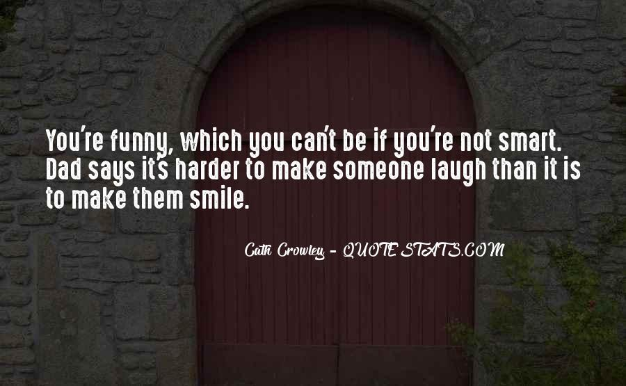 Just Smile Funny Quotes #820222